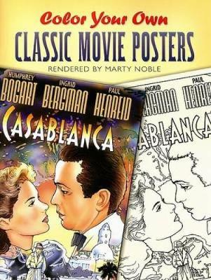 Color Your Own Classic Movie Posters by Marty Noble