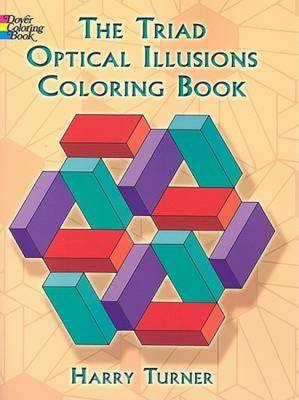The Triad Optical Illusions Coloring Book by Harry Turner