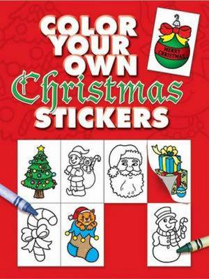 Color Your Own Christmas Stickers by Fran Newman-D'Amico