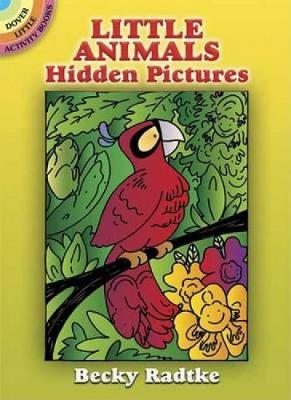 Little Animals Hidden Pictures by Becky Radtke