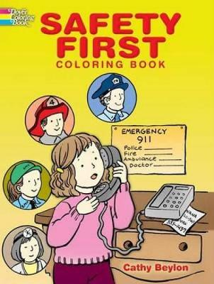 Safety First Coloring Book by Cathy Beylon