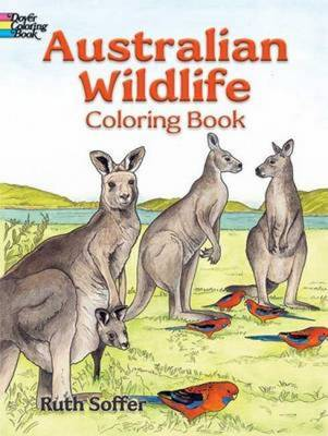 Australian Wildlife Coloring Book by Ruth Soffer