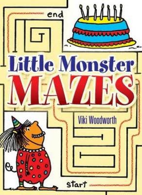 Little Monster Mazes by Viki Woodworth