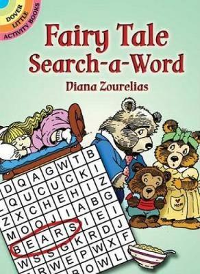 Fairy Tale Search-a-Word by Diana Zourelias