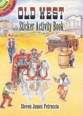 Old West Sticker Activity Book by Steven James Petruccio