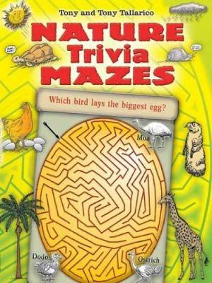 Nature Trivia Mazes by Tony Tallarico