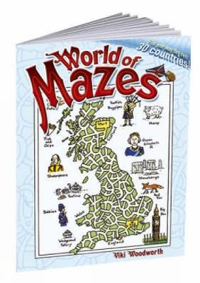 World of Mazes Find Your Way Thru Over 30 Different Countries! by Viki Woodworth
