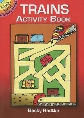Trains Activity Book by Becky Radtke
