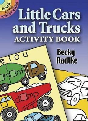 Little Cars and Trucks by Becky Radtke