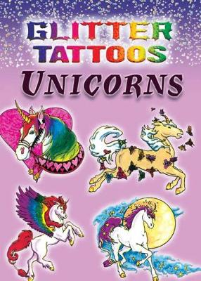 Glitter Tattoos Unicorns by Christy Shaffer