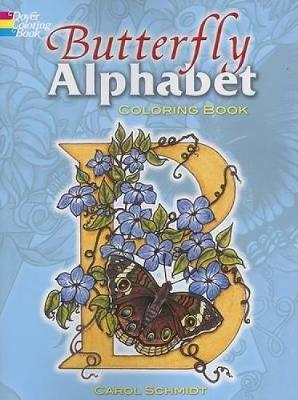 Butterfly Alphabet Coloring Book by Carol Schmidt