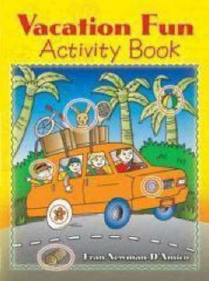 Vacation Fun Activity Book by Fran Newman-D'Amico