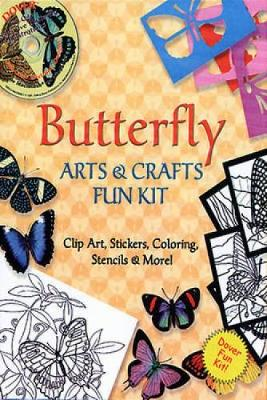 Butterfly Arts and Crafts Fun Kit by Dover