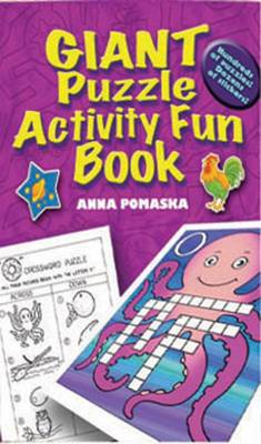Giant Puzzle Activity Fun Book by Anna Pomaska
