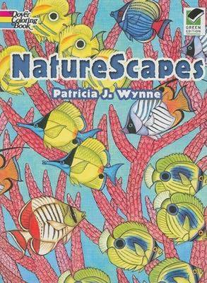 Naturescapes Coloring Book by Patricia J. Wynne