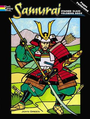 Samurai Stained Glass Coloring Book by John Green