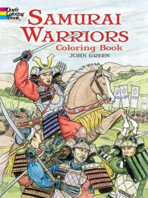 Samurai Warriors Coloring Book by John Green