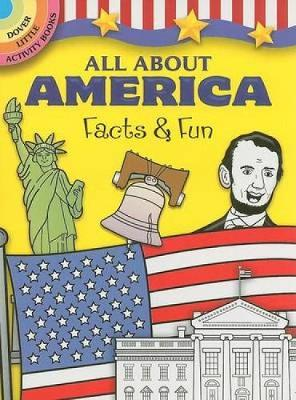 All About America Facts & Fun by Fran Newman-D'Amico