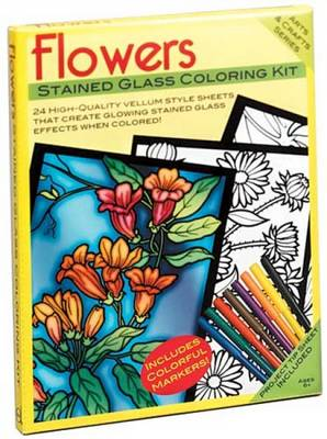 Flowers Stained Glass Coloring Kit by Marty Noble