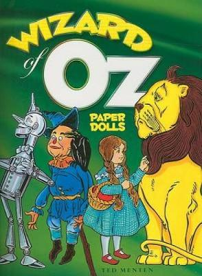 Wizard of Oz Paper Dolls by Ted Menten