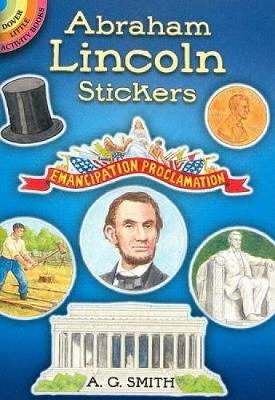 Abraham Lincoln Stickers by Albert G. Smith