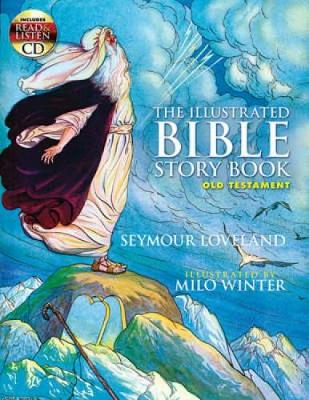 The Illustrated Bible Story Book - Old Testament by Seymour Loveland