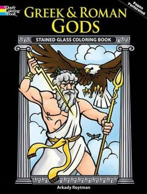 Greek and Roman Gods Stained Glass Coloring Book by Arkady Roytman