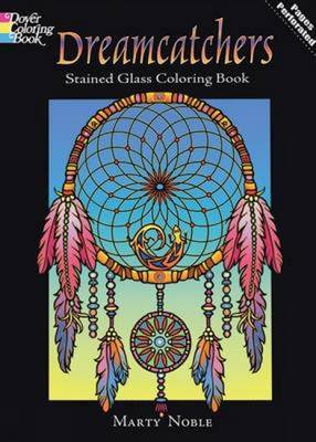 Dreamcatchers Stained Glass Coloring Book by Marty Noble