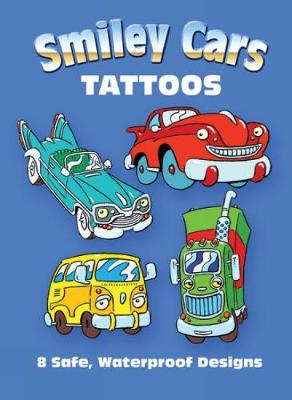 Smiley Cars Tattoos by Chuck Whelon