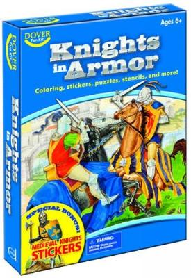 Knights in Armor Fun Kit by Dover Publications Inc