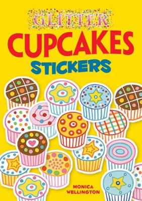 Glitter Cupcakes Stickers by Monica Wellington