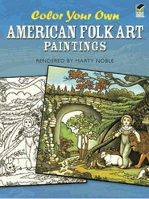 Color Your Own American Folk Art Paintings by Marty Noble
