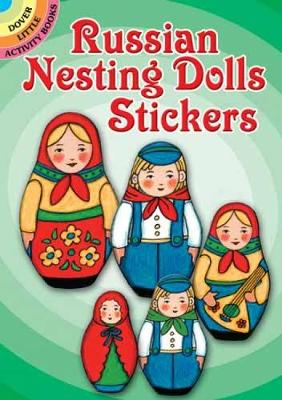 Russian Nesting Dolls Stickers by Freddie Levin