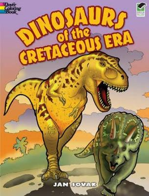 Dinosaurs of the Cretaceous Era by Jan Sovak