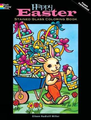 Happy Easter Stained Glass Coloring Book by Eileen Rudisill Miller