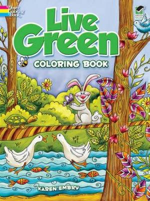 Live Green Coloring Book by Karen Embry