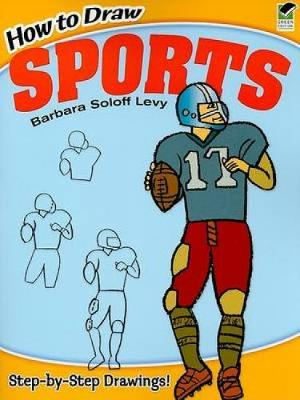 How to Draw Sports by Barbara Soloff-Levy