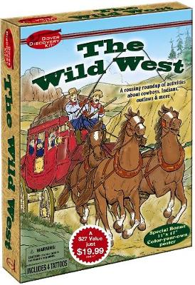 The Wild West Discovery Kit by Gary S. Zaboly
