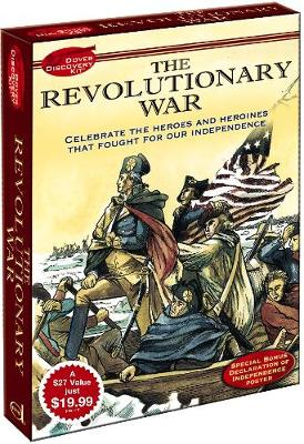 The Revolutionary War Discovery Kit by Dover Publications Inc