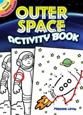 Outer Space Activity Book by Freddie Levin