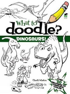 Dinosaurs! by Chuck Whelon