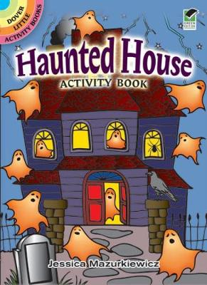 Haunted House Activity Book by Jessica Mazurkiewicz