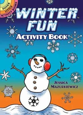 Winter Fun Activity Book by Jessica Mazurkiewicz