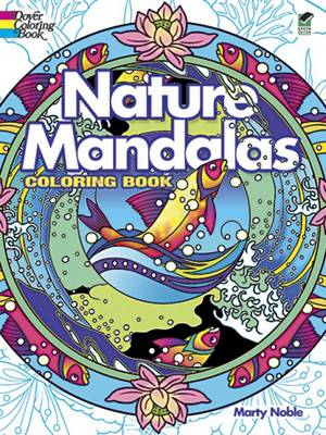 Nature Mandalas Coloring Book by Marty Noble