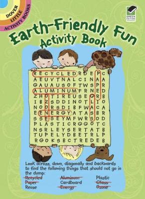 Earth-Friendly Fun Activity Book by Shelley Dieterichs