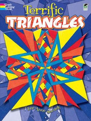Terrific Triangles by Lee Anne Snozek