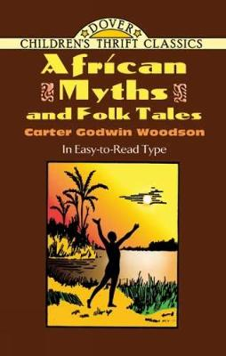 African Myths and Folk Tales by Carter Godwin Woodson
