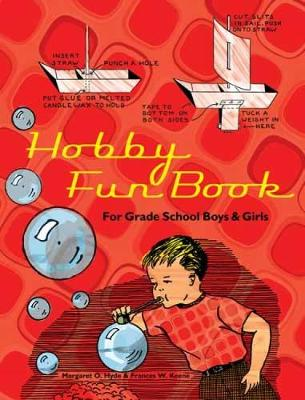 Hobby Fun Book For Grade School Boys and Girls by Margaret Hyde