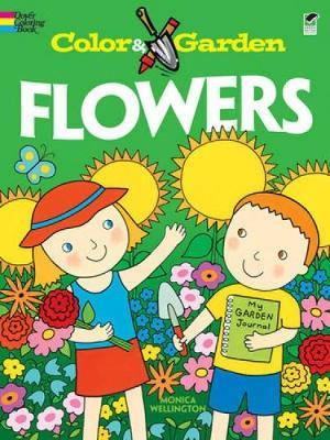 Flowers by Monica Wellington