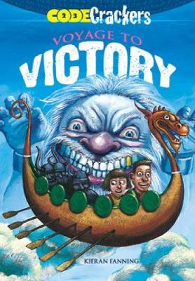 Code Crackers: Voyage to Victory by Kieran Fanning